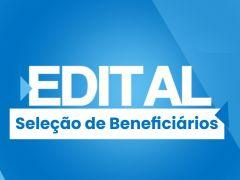 Edital de Seleção de Beneficiários Nº 001/2021